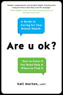 Are U Ok? : morton answers the most commonly asked...