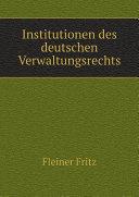 Institutionen des deutschen Verwaltungsrechts