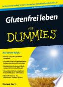 Glutenfrei leben f  r Dummies