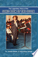 The Legendary Voice Of The Sonic Boom Of The South : by dr. jimmie james, jr. and arthur james...