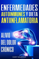 Enfermedades Autoinmunes Y Dieta Antiinflamatoria
