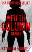 The Fifth Column Series  Books 1 4