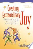 Creating Extraordinary Joy