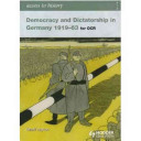 Democracy and Dictatorship in Germany, 1919-63