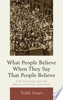 What People Believe When They Say That People Believe