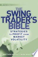 The Swing Trader S Bible