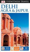 Dk Eyewitness Delhi  Agra   Jaipur
