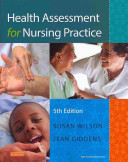 Health Assessment for Nursing Practice Text and Simulation Learning System