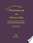 Handbook of Olive Oil  Analysis and Properties