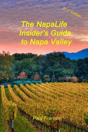 The 2017 Napalife Insider s Guide to Napa Valley