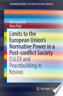 Limits to the European Union   s Normative Power in a Post conflict Society