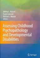 Childhood Psychopathology and Developmental Disabilities