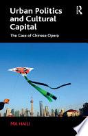 Urban Politics And Cultural Capital
