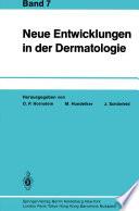 Neue Entwicklungen in der Dermatologie