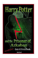 Harry Potter and the Prisoner of Azkaban by Julia Reed