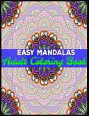 Easy Mandalas Adult Coloring Book