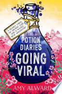The Potion Diaries  Going Viral