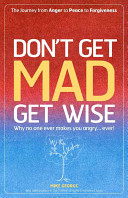 Don t Get Mad Get Wise