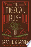The Mezcal Rush