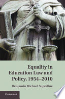 Equality in Education Law and Policy  1954 2010