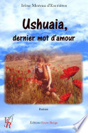 Ushuaia  dernier mot d   amour