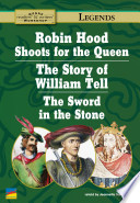 download ebook robin hood shoots for the queen, the story of william tell, the story of the sword in the stone pdf epub