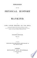 Researches Into the Physical History of Mankind