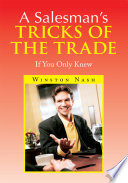 A Salesman's Tricks Of The Trade : a salesperson persuades someone to part with his...