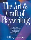 The Art And Craft Of Playwriting book