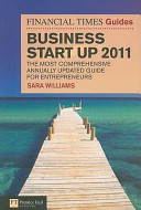 The Financial Times Guide to Business Start Up 2011