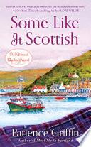 Some Like It Scottish