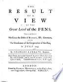 The Result of a View of the Great Level of the Fens  Taken     in July 1745