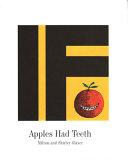 If Apples Had Teeth