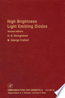 High Brightness Light Emitting Diodes : and chemistry of electronic materials, a subject...