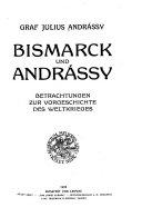 Bismarck und Andr  ssy