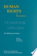 Human Rights In Development Yearbook 1999 2000 The Millennium Edition