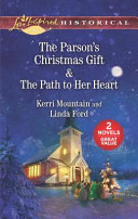 The Parson S Christmas Gift And The Path To Her Heart