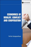 Economics of Rivalry  Conflict and Cooperation