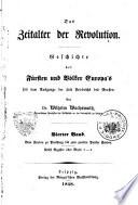 Das Zeitalter der Revolution Geschichte der Fursten und Volker Europa's seit dem Ausgange der Zeit Friedrichs des Grossen
