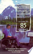 Accessible Trails in Washington s Backcountry