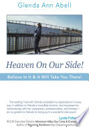 Heaven On Our Side! : take you there!this is a book of...
