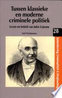 Tussen klassieke en moderne criminele politiek
