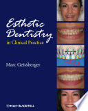 Esthetic Dentistry In Clinical Practice book