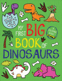 My First Big Book Of Dinosaurs : a jumbo coloring book packed...