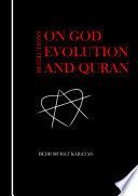 Reflections On God Evolution and Quran