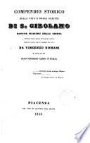 Compendio storico della vita e degli scritti di S. Girolamo...