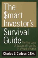 The Smart Investor s Survival Guide