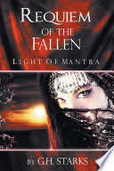 Requiem of the Fallen Part I Of Mantra Is An Epic Tale That