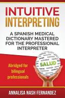 Intuitive Interpreting