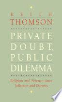 Private Doubt  Public Dilemma